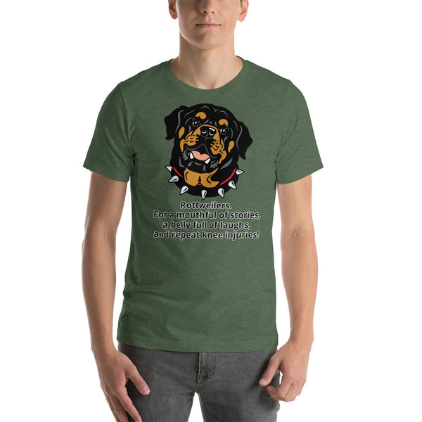 Rottweiler Laughs, Stories, & Injuries Face Short Sleeve T-shirt Unisex - Rottweiler POV