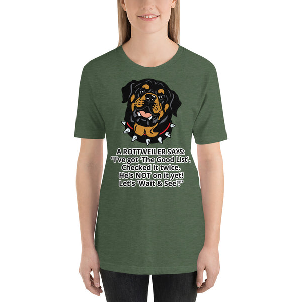 Let's Wait and See Rottweiler T-shirt Short Sleeve Unisex - Rottweiler POV