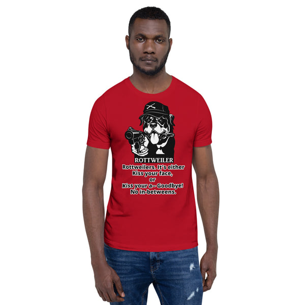 It's Either Kiss Rottweiler Face T-shirt Short-sleeve Unisex - Rottweiler POV