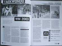 Laden Sie das Bild in den Galerie-Viewer, Taekwondo WM 2003