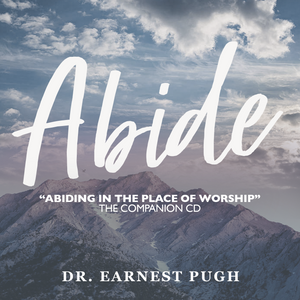 "PRE-ORDER ""Abide"" - The Companion CD for the Book entitled ""Abiding In The Place of Worship"""