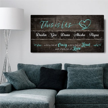 This Is Us - Personalized Huge Canvas