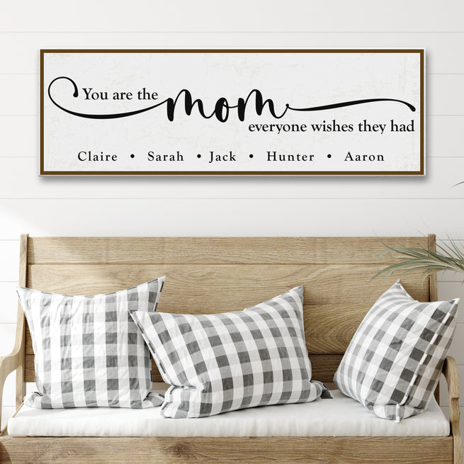 You Are The Mom (READY TO HANG) Free Shipping