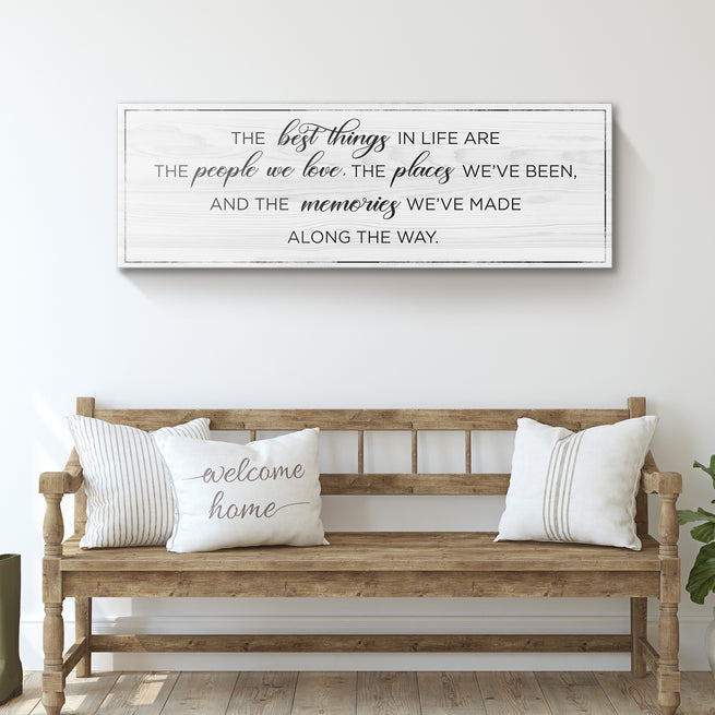 The Best Thing In Life (READY TO HANG) - FREE SHIPPING