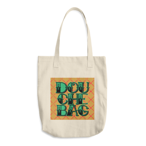 Douche Bag Cotton Tote Bag