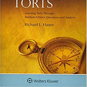 Glannon Guide to Torts: Learning Torts Through Multiple-Choice Questions and Analysis (Glannon Guides)