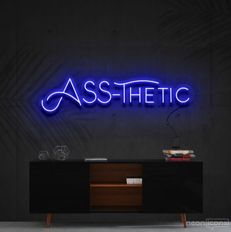 """Ass-Thetic"" Neon Sign 60cm (2ft) / Blue / Cut to Shape by Neon Icons"