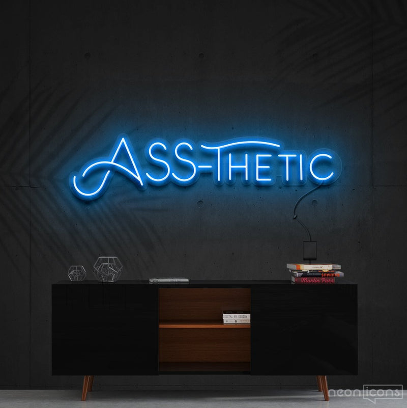 """Ass-Thetic"" Neon Sign 60cm (2ft) / Ice Blue / Cut to Shape by Neon Icons"