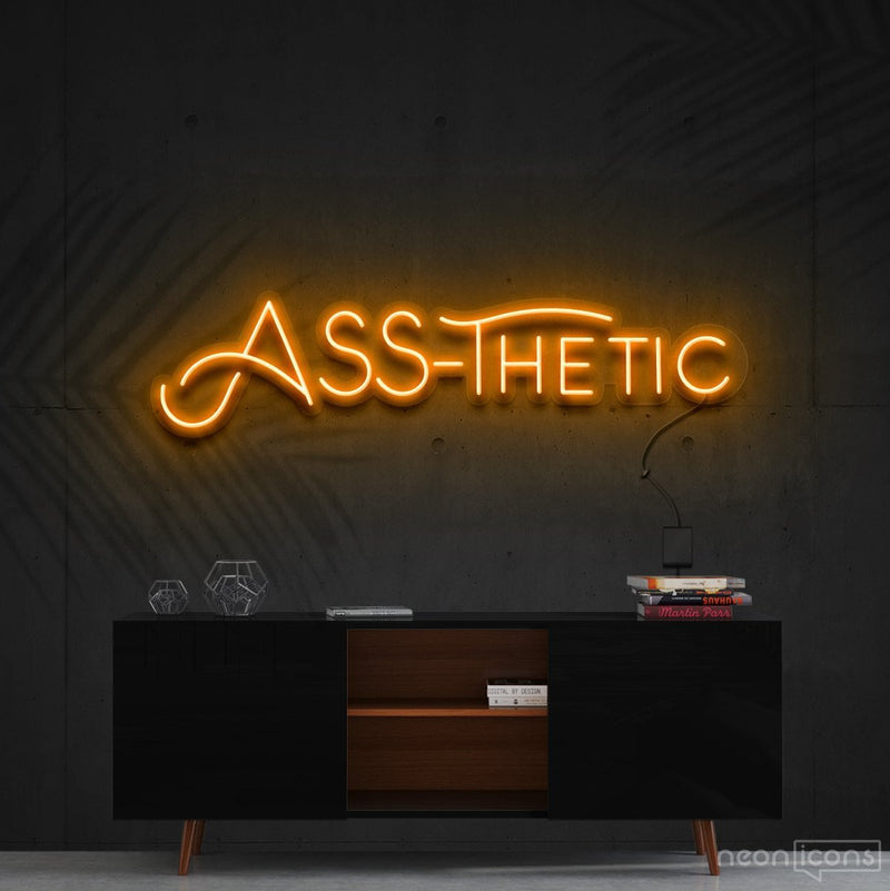 """Ass-Thetic"" Neon Sign 60cm (2ft) / Orange / Cut to Shape by Neon Icons"