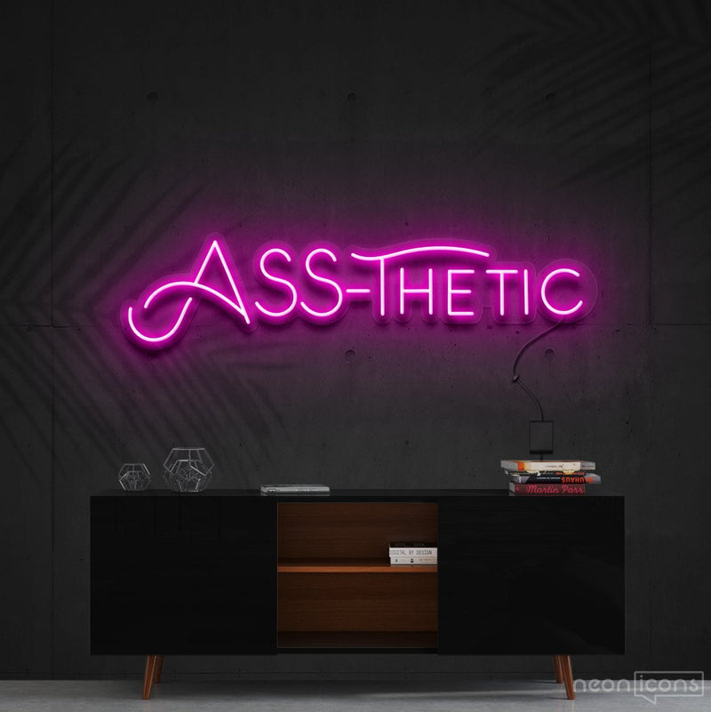 """Ass-Thetic"" Neon Sign 60cm (2ft) / Pink / Cut to Shape by Neon Icons"