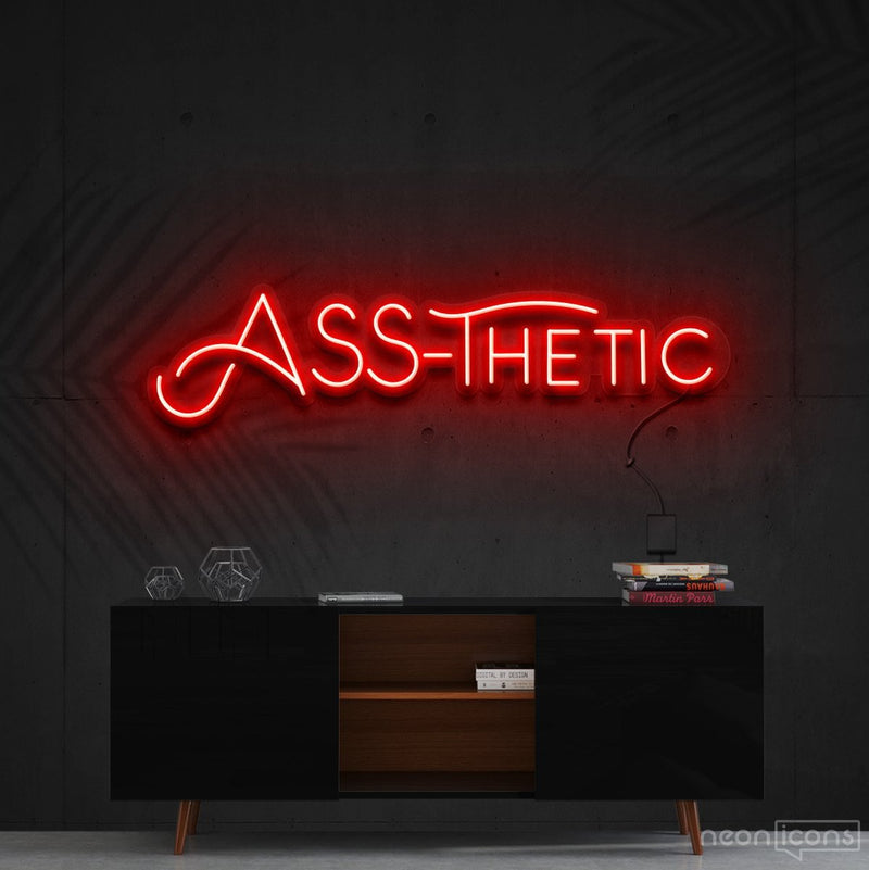 """Ass-Thetic"" Neon Sign 60cm (2ft) / Red / Cut to Shape by Neon Icons"