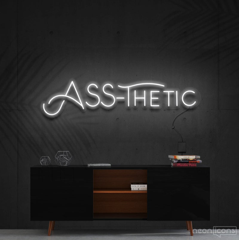 """Ass-Thetic"" Neon Sign 60cm (2ft) / White / Cut to Shape by Neon Icons"