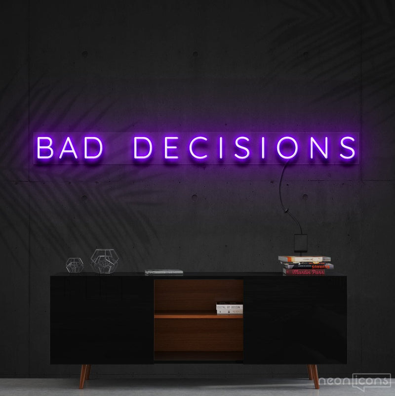 """Bad Decisions"" Neon Sign 120cm (4ft) / Purple / Cut to Shape by Neon Icons"
