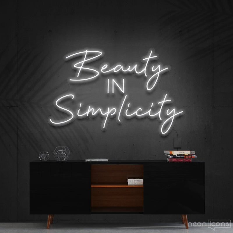 """Beauty in Simplicity"" Neon Sign 60cm (2ft) / White / Cut to Shape by Neon Icons"