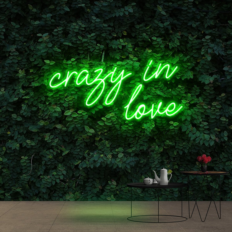 """Crazy In Love"" Neon Sign 60cm (2ft) / Green / Cut to Shape by Neon Icons"