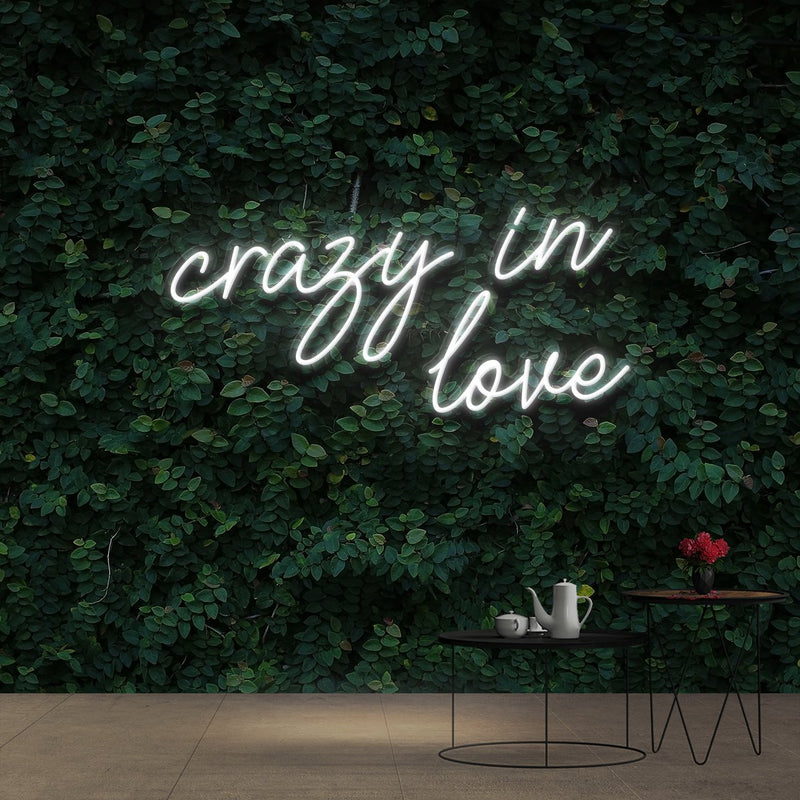 """Crazy In Love"" Neon Sign 60cm (2ft) / White / Cut to Shape by Neon Icons"