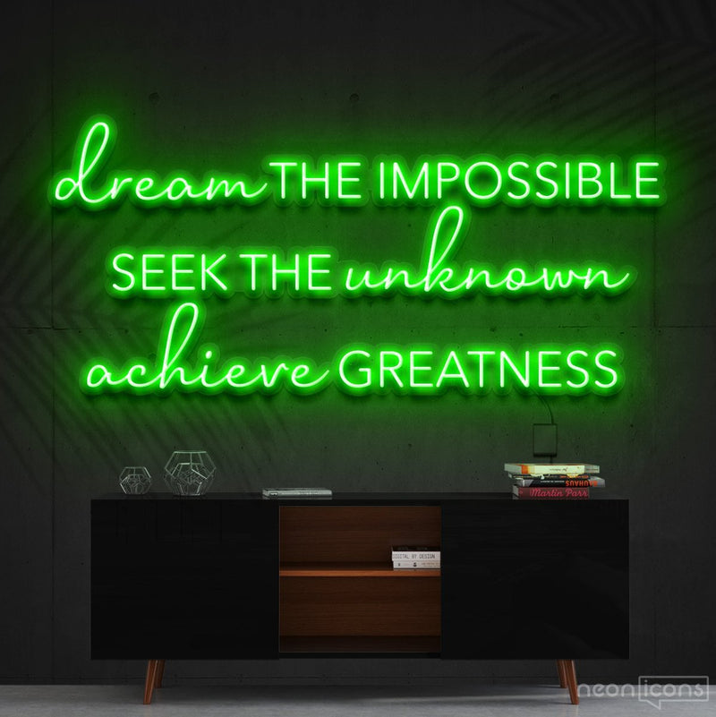 """Dream The Impossible"" Neon Sign 90cm (3ft) / Green / Cut to Shape by Neon Icons"