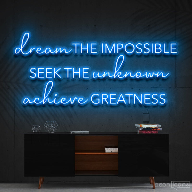 """Dream The Impossible"" Neon Sign 90cm (3ft) / Ice Blue / Cut to Shape by Neon Icons"