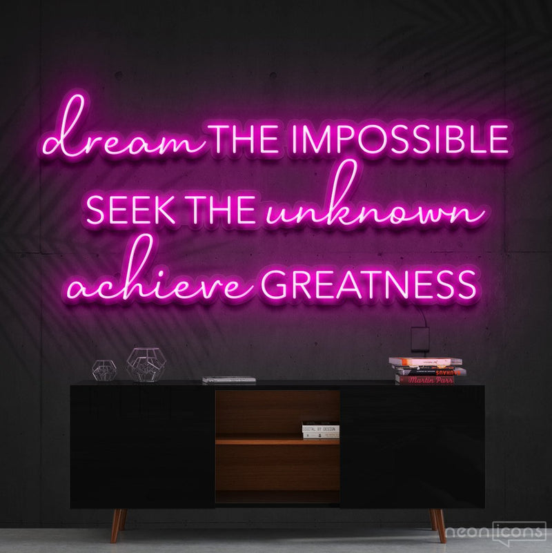 """Dream The Impossible"" Neon Sign 90cm (3ft) / Pink / Cut to Shape by Neon Icons"