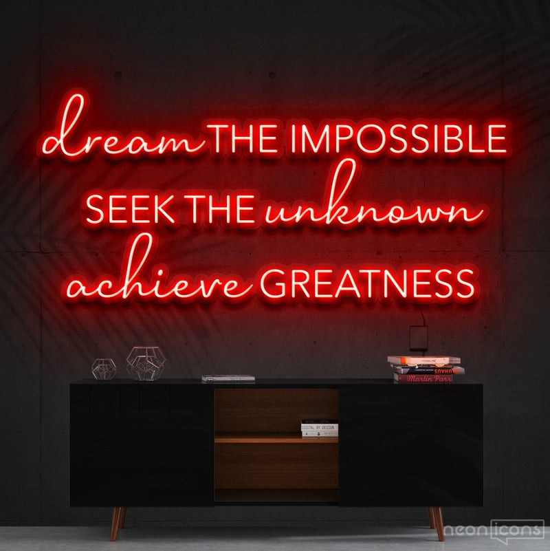 """Dream The Impossible"" Neon Sign 90cm (3ft) / Red / Cut to Shape by Neon Icons"