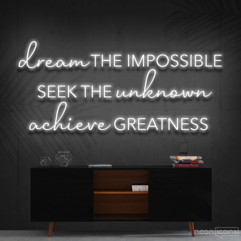 """Dream The Impossible"" Neon Sign 90cm (3ft) / White / Cut to Shape by Neon Icons"