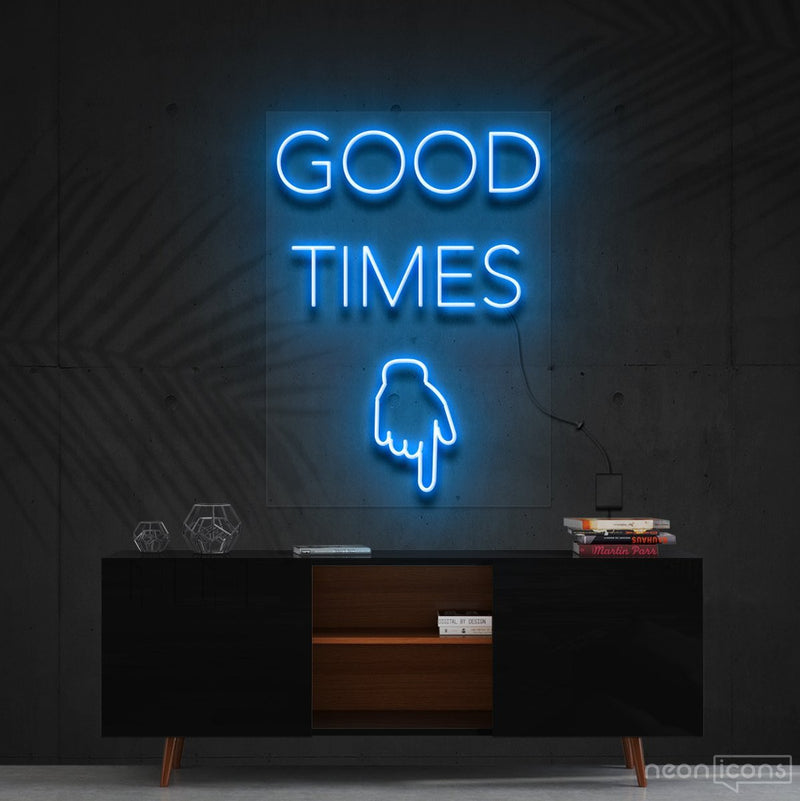 """Good Times This Way"" Neon Sign 60cm (2ft) / Ice Blue / Cut to Shape by Neon Icons"