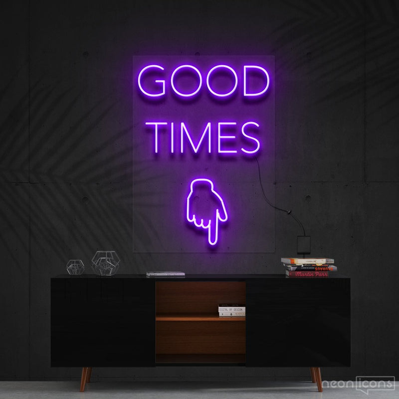 """Good Times This Way"" Neon Sign 60cm (2ft) / Purple / Cut to Shape by Neon Icons"