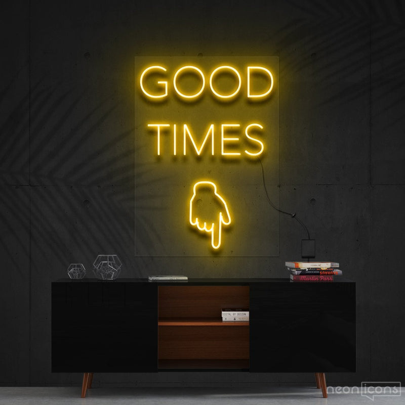 """Good Times This Way"" Neon Sign 60cm (2ft) / Yellow / Cut to Shape by Neon Icons"