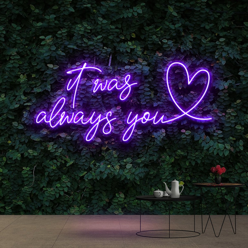 """It Was Always You 2.0"" Neon Sign 90cm (3ft) / Purple / Cut to Shape by Neon Icons"