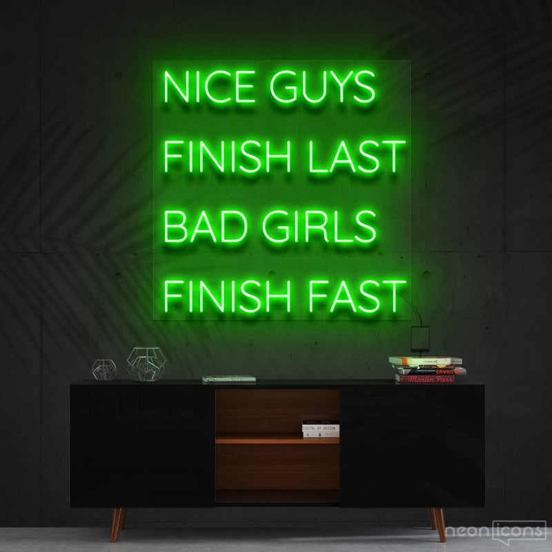 """Nice Guys Finish Last"" Neon Sign 60cm (2ft) / Green / Cut to Shape by Neon Icons"