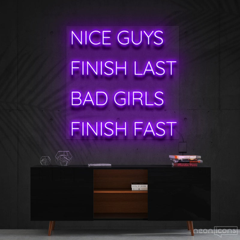 """Nice Guys Finish Last"" Neon Sign 60cm (2ft) / Purple / Cut to Shape by Neon Icons"