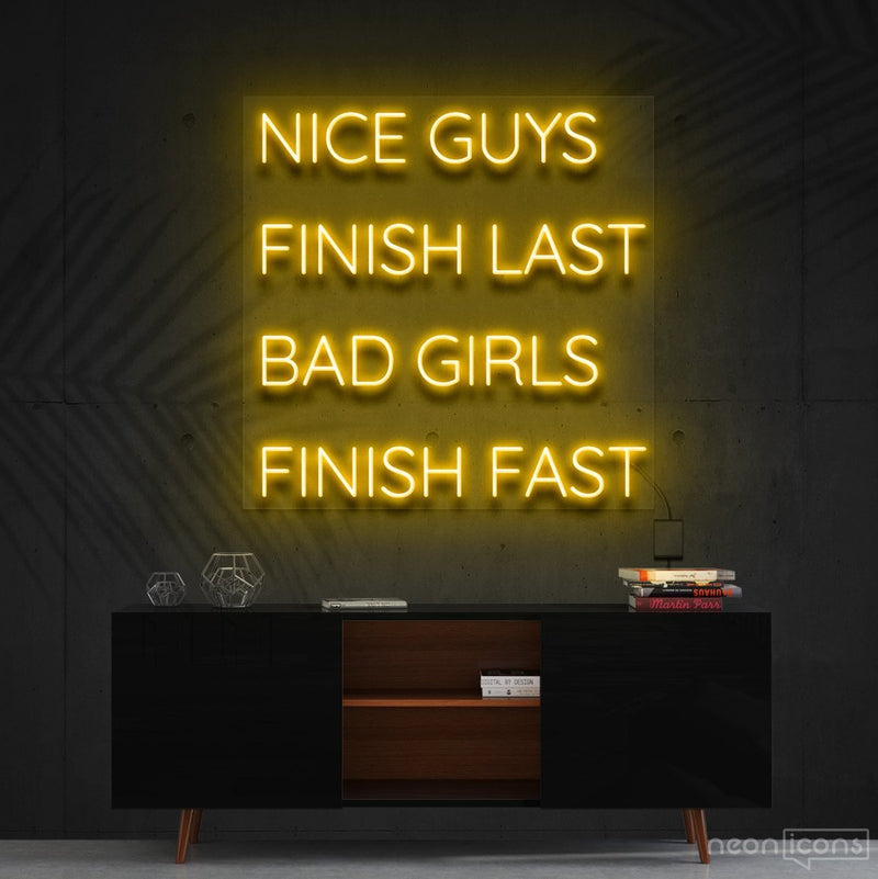 """Nice Guys Finish Last"" Neon Sign 60cm (2ft) / Yellow / Cut to Shape by Neon Icons"