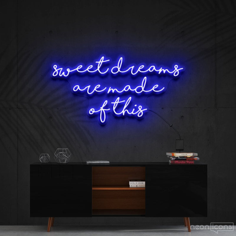 """Sweet Dreams Are Made Of This"" Neon Sign 90cm (3ft) / Blue / Cut to Shape by Neon Icons"