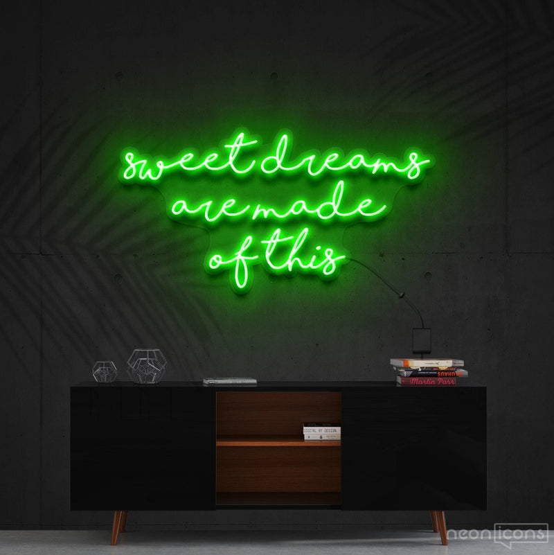 """Sweet Dreams Are Made Of This"" Neon Sign 90cm (3ft) / Green / Cut to Shape by Neon Icons"