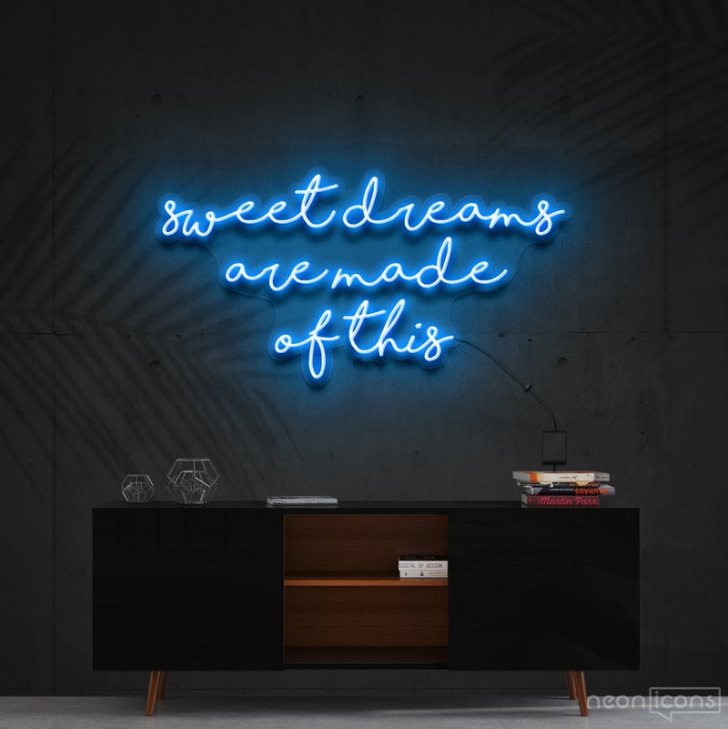 """Sweet Dreams Are Made Of This"" Neon Sign 90cm (3ft) / Ice Blue / Cut to Shape by Neon Icons"
