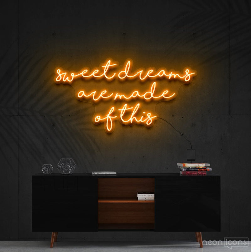"""Sweet Dreams Are Made Of This"" Neon Sign 90cm (3ft) / Orange / Cut to Shape by Neon Icons"