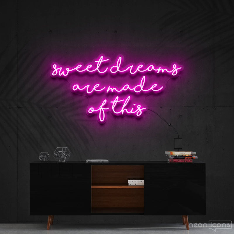 """Sweet Dreams Are Made Of This"" Neon Sign 90cm (3ft) / Pink / Cut to Shape by Neon Icons"