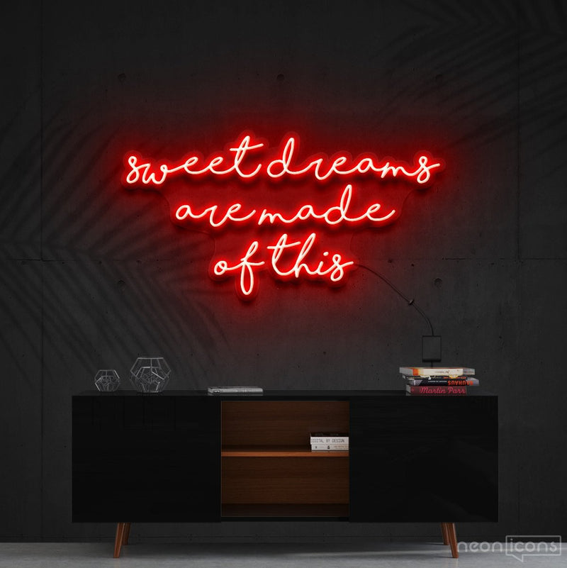 """Sweet Dreams Are Made Of This"" Neon Sign 90cm (3ft) / Red / Cut to Shape by Neon Icons"