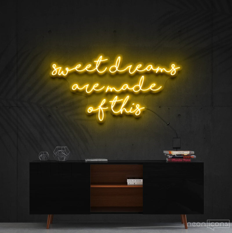 """Sweet Dreams Are Made Of This"" Neon Sign 90cm (3ft) / Yellow / Cut to Shape by Neon Icons"
