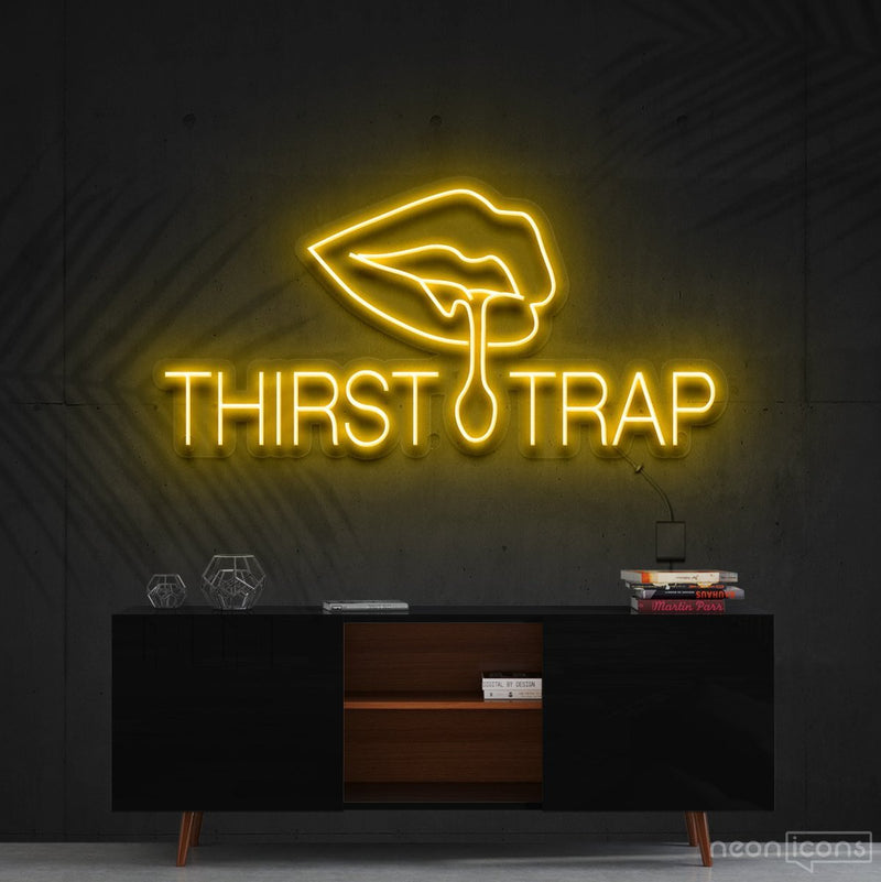 """Thirst Trap"" Neon Sign 60cm (2ft) / Yellow / Cut to Shape by Neon Icons"