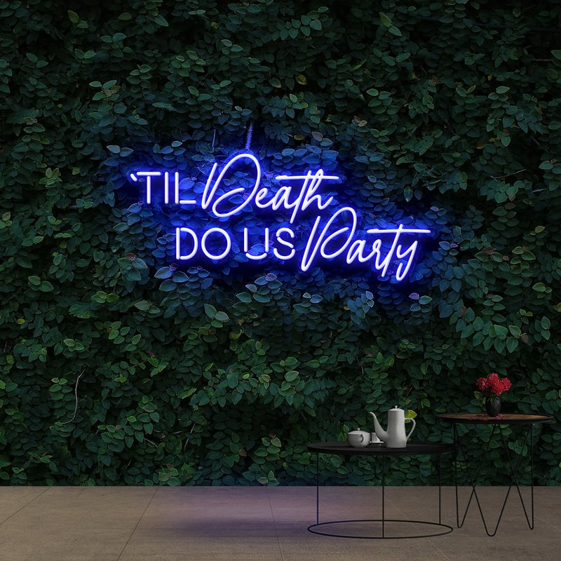 """Til Death Do Us Party"" Neon Sign 90cm (3ft) / Blue / Cut to Shape by Neon Icons"