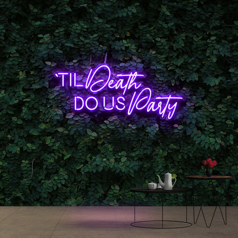 """Til Death Do Us Party"" Neon Sign 90cm (3ft) / Purple / Cut to Shape by Neon Icons"