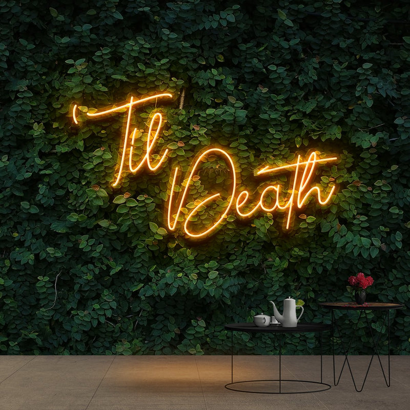 """Til Death"" Neon Sign 60cm (2ft) / Orange / Cut to Shape by Neon Icons"