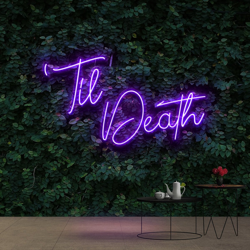"""Til Death"" Neon Sign 60cm (2ft) / Purple / Cut to Shape by Neon Icons"