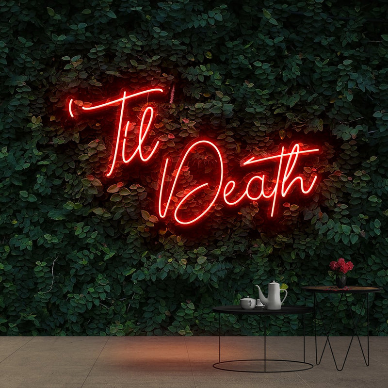 """Til Death"" Neon Sign 60cm (2ft) / Red / Cut to Shape by Neon Icons"