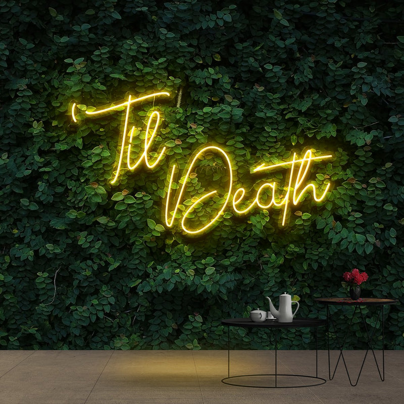 """Til Death"" Neon Sign 60cm (2ft) / Yellow / Cut to Shape by Neon Icons"