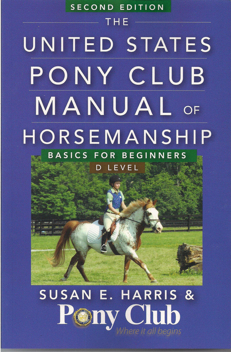 USPC Manual of Horsemanship: Basics for Beginners - D Level