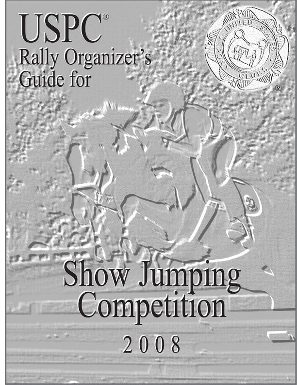 USPC Show Jumping Rally Organizer's Guide