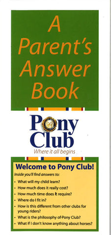 Pony Club Parent Answer Book
