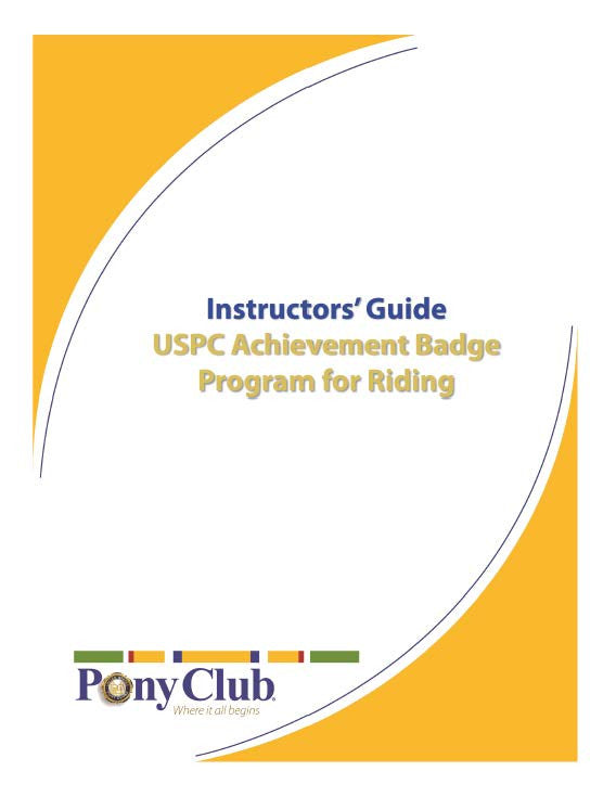 Instructor's Guide to the Achievement Badge Program for Riding